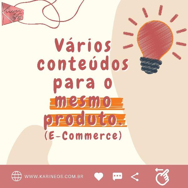 ideias de conteúdo. Vários conteúdos para o mesmo produto
