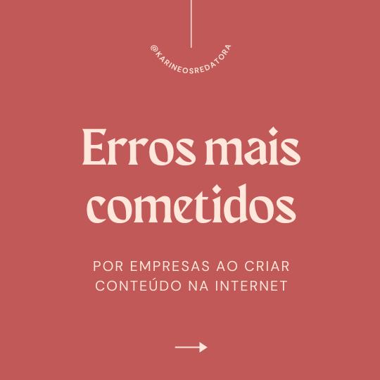 Imagem com fundo cor de salmão e frase de destaque: 8 erros cometidos por empresas ao criar conteúdo na internet.
