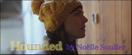 hounded met film school Noëlle Soulier michelle coverley actress actor english british movie film director