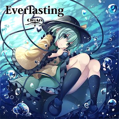CielArc「Everlasting」