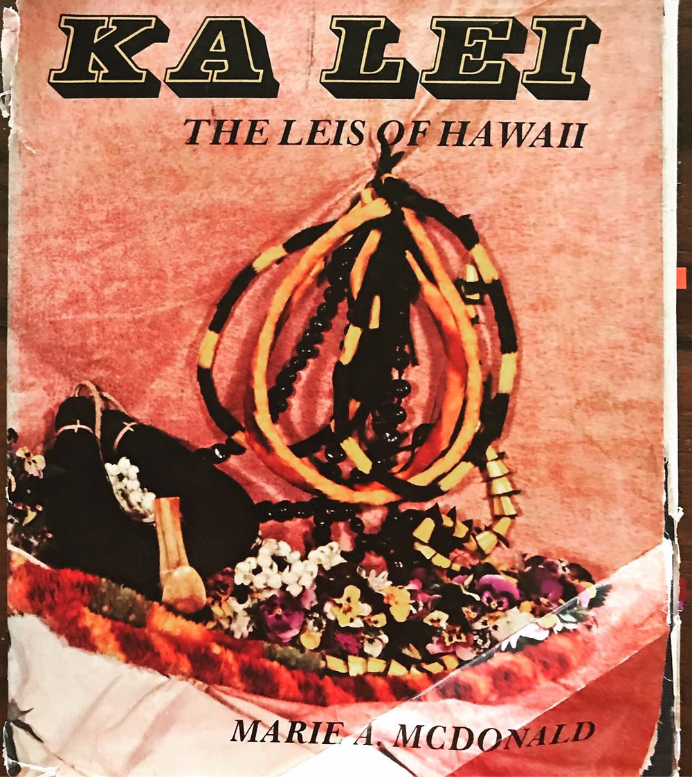 Ka Lei - The Leis of Hawaii Book