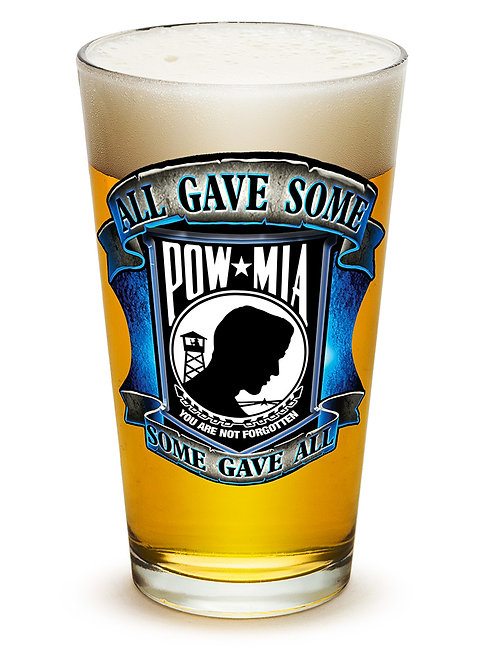 POW - ALL GAVE SOME, SOME GAVE ALL 16 OZ