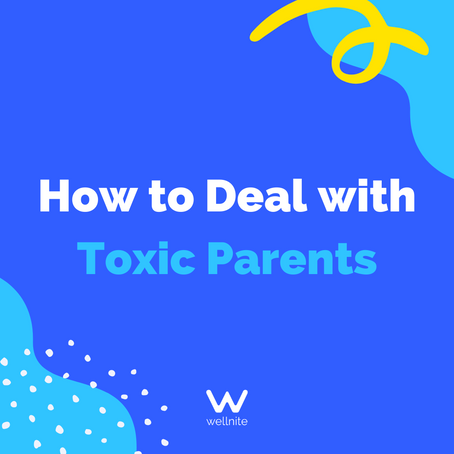 6 Ways to Deal with Toxic Parents