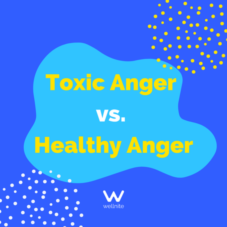 Toxic Anger vs. Healthy Anger: What's the Difference?