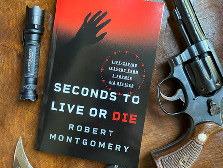 PODCAST:  Seconds to Live or Die, Life-saving Lessons from a Former CIA Officer
