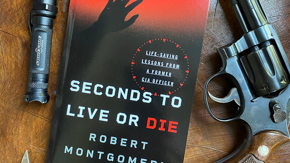 Paperback: Seconds to Live or Die, Life-saving Lessons from a Former CIA Officer