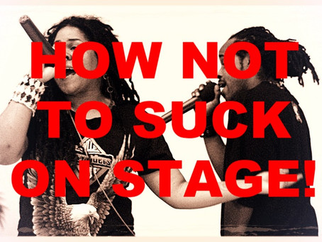 Live Music Performance Tips: How Not To Suck On Stage