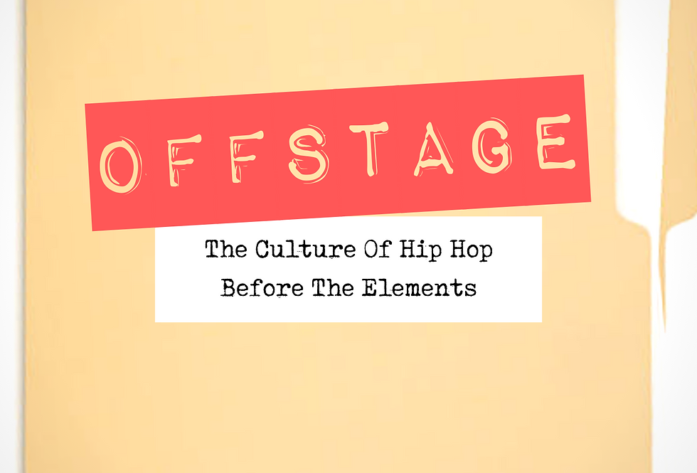 Offstage Ebook: The Culture Of Hip Hop Before The Elements