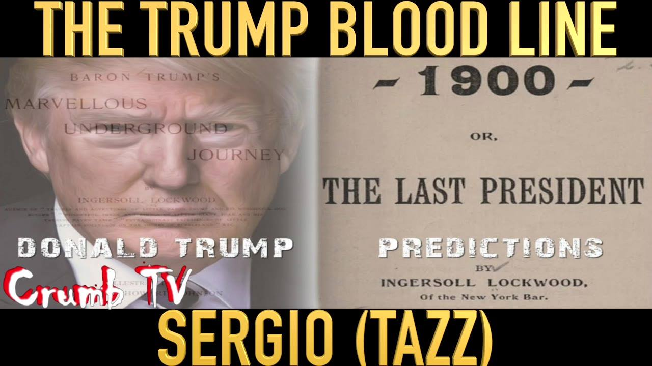 THE TRUMP BLOODLINE by Sergio #CrumbTV