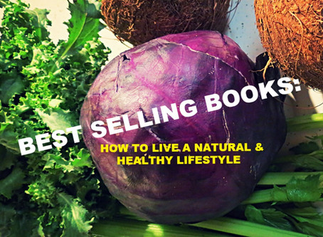 FOOD BY GOD: Best Selling Books On Living A Natural & Healthy Lifestyle