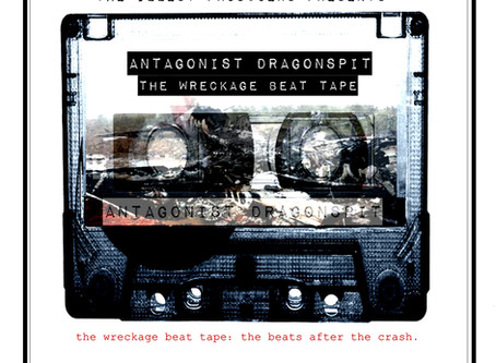 Antagonist Dragonspit Drops The Wreckage Beat Tape