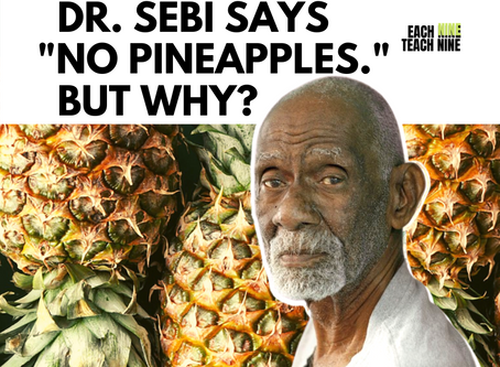 "Are Pineapples Bad For You? Why Dr. Sebi said ""No Pineapples!"""