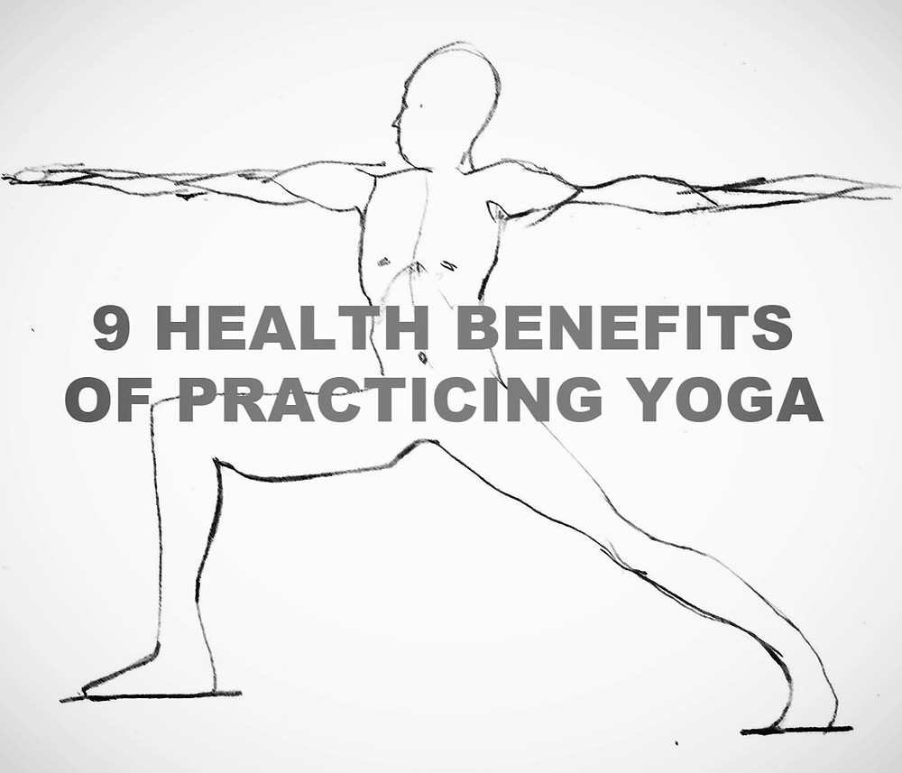 9 HEALTH BENEFITS OF PRACTICING YOGA
