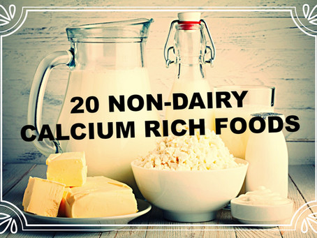 20 Non-Dairy Calcium Rich Foods - Vegan Sources Of Nutrition
