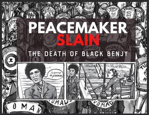 The Ghetto Brothers -Peace Maker Slain! The Death Of Black Benjy & The Bronx Peace Treaty of 1971
