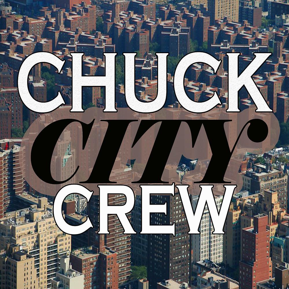 CHUCK CITY CREW