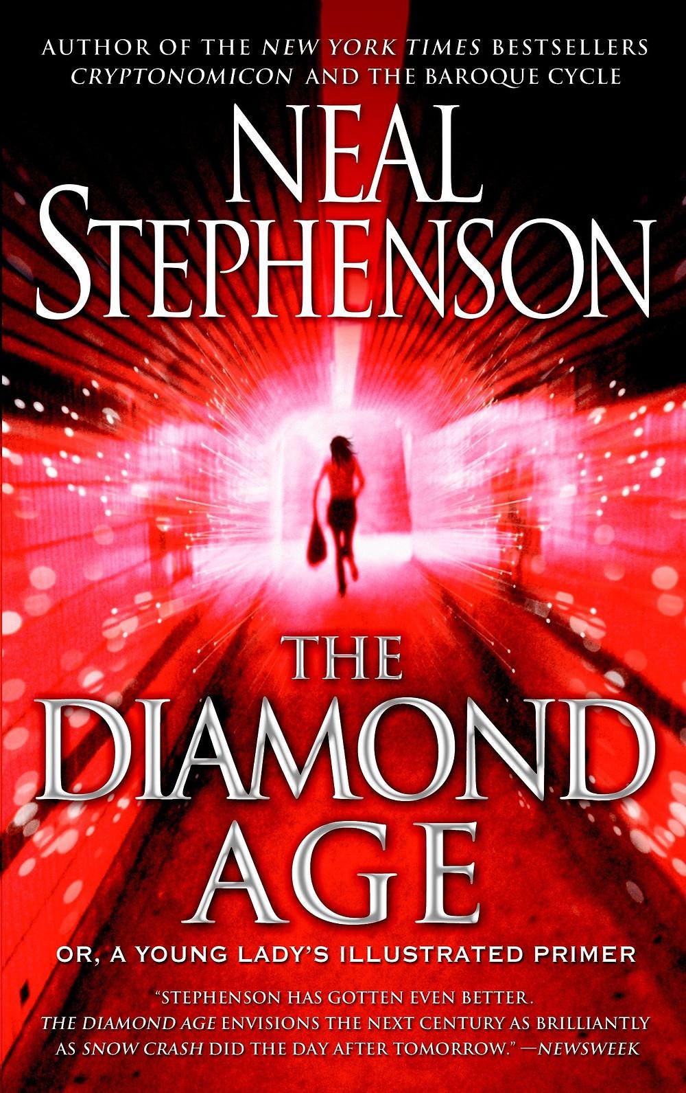 Diamond Age, by Neal Stephenson