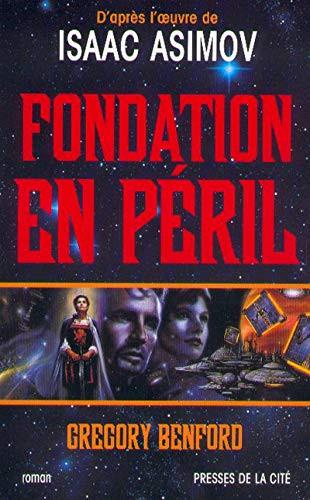 Fondation en péril, par Gregory Benford