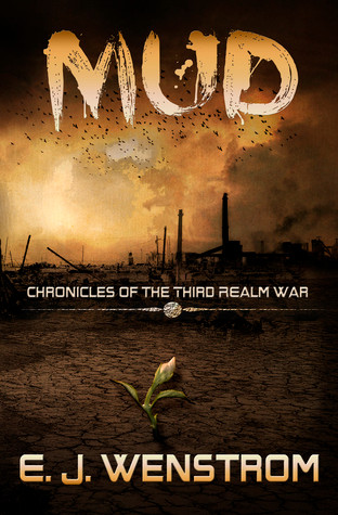 (Book cover for Mud, by E.J. Wenstrom - Goodreads)