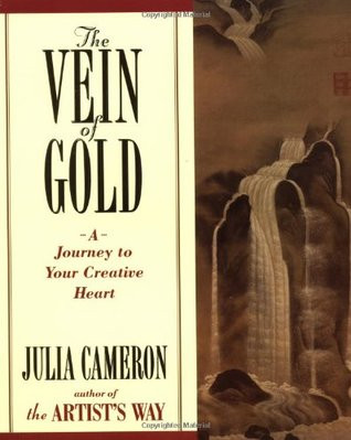 The Vein of Gold, by Julia Cameron