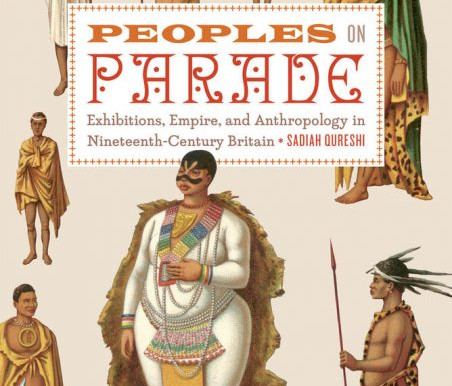 Book Review of Sadiah Qureshi's 'Peoples on Parade'