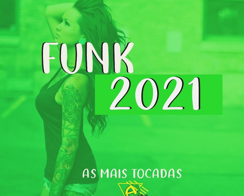 CD Funk 2021 as Mais tocadas
