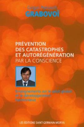 G.GRABOVOI-Prévention des catastrophe et autorégénération