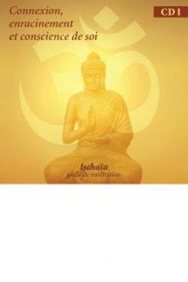 ISCHAIA-CD   Connexion/méditation
