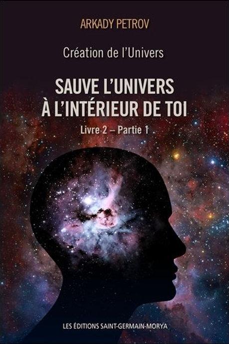 A.PETROV-Sauve l'univers à l'interieur de toi  Livre 2 partie 1