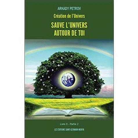 A.PETROV-Sauve l'univers autour de toi livre 3/partie 2
