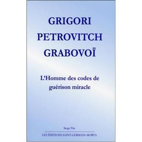 G.GRABOVOI-l'homme des codes de Guérison