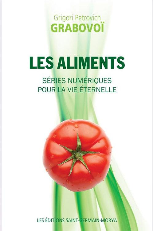 G.GRABOVOI-Les Aliments-Séries numériques pour la vie éternelle
