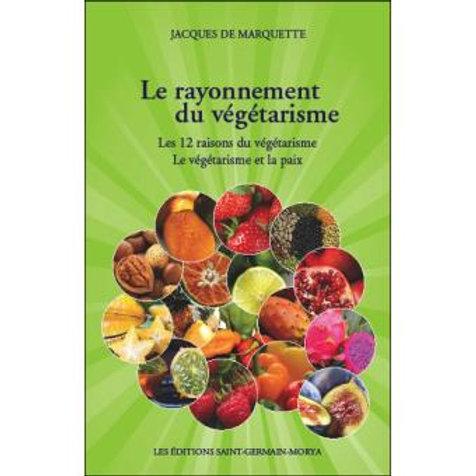MARQUETTE-Le rayonnement du végétarisme