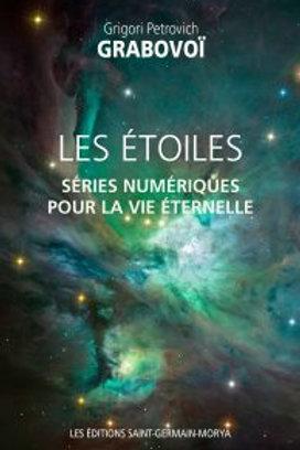G.GRABOVOI-Les Etoiles-Séries numériques pour la vie éternelle