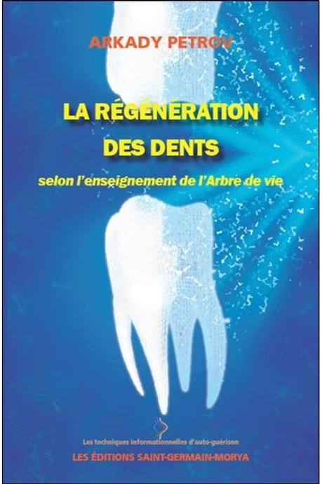 A.PETROV-La régénération des dents