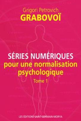 G.GRABOVOI-Séries numériques pour la normalisation psychologique tome1