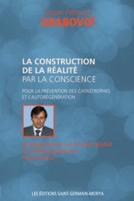 G.GRABOVOI-La construction de la réalité par la conscience