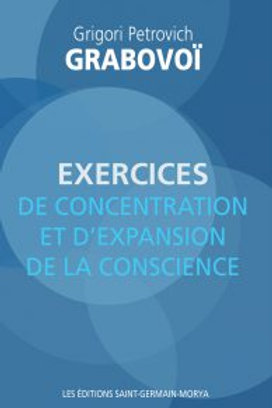 G.GRABOVOI-Exercices de concentration et d'expension de la conscience
