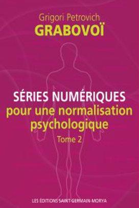 G.GRABOVOI-Séries numériques pour la normalisation psychologique tome2