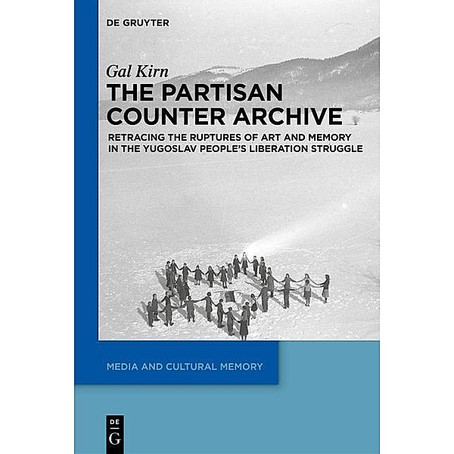 The memory of the People's Liberation Struggle in Yugoslavia and beyond