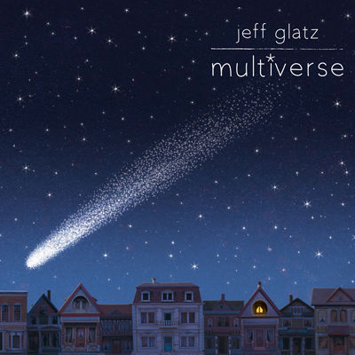 Jeff Glatz | MULTIVERSE