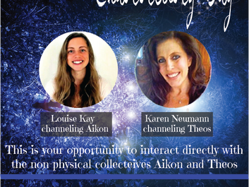 Intro to Transformational Channeling Day with Karen Neumann and Louise Kay