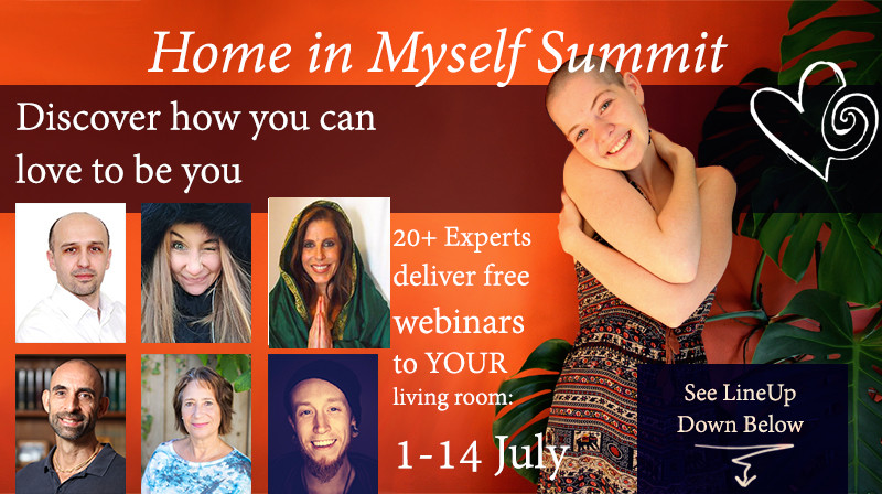 <3 <3 I am pleased to announce that I will speaking at HOME IN MYSELF SUMMIT beginning today from July 1-14. Its a free series with over 30 Experts talking about being at Home in yourself, your body mind , spirit and Loving to be YOU!!  <3 <3 <3  Topics covered with be:  WHOLE HEARTED LIVING MAKING YOUR DREAMS COME TRUE SHAMANIC DEAMORING SELF LOVE REPROGRAMMING THE SUB-CONSCIOUS MIND REMEMBERING YOUR TRUE POWER CONNECTING WITH INTUITION YIN YOGA and many more....  Click the link below to sign up and look forward to seeing you there.  www.homeinmyself.com/?karenneumann