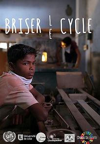 Film Briser le cycle inégalité travail des enfants travail forcé