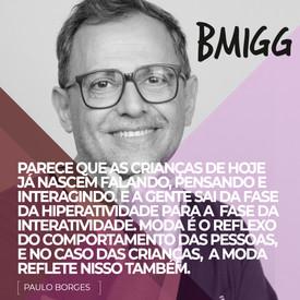 BMIGG-MODAINFANTIL-PAULOBORGES-QUADRADO.