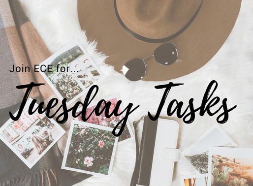 Tuesday Tasks & Inspiration