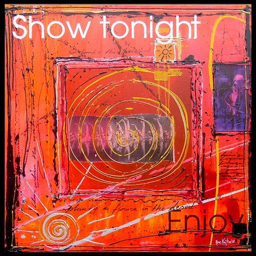 Show tonight 1