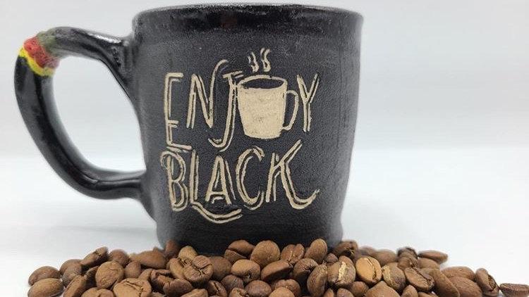 """""""Enjoy Black"""" Mug"""