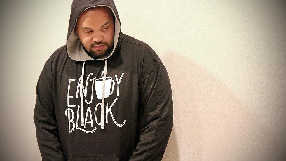 """""""Enjoy Black"""" Hoodie"""