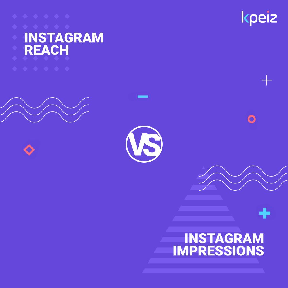 instagram reach vs instagram impression